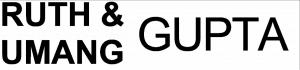 Ruth and Umang Gupta